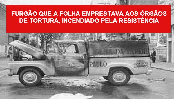 Carro da Folha que tranportava presos na ditadura